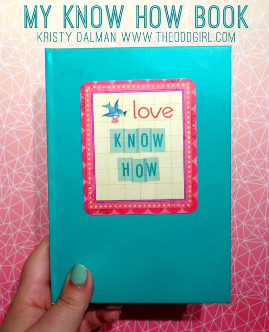 My Know How Book by Kristy Dalman www.theoddgirl.com